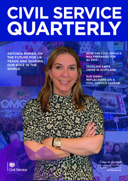 Front cover of Civil Service Quarterly 20, with image of Antonia Romeo, Permanent Secretary of the Department for International Trade, superimposed on images of the Great campaign promoting UK excellence overseas